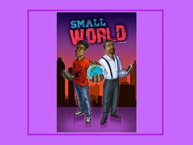 Small World Trilogy